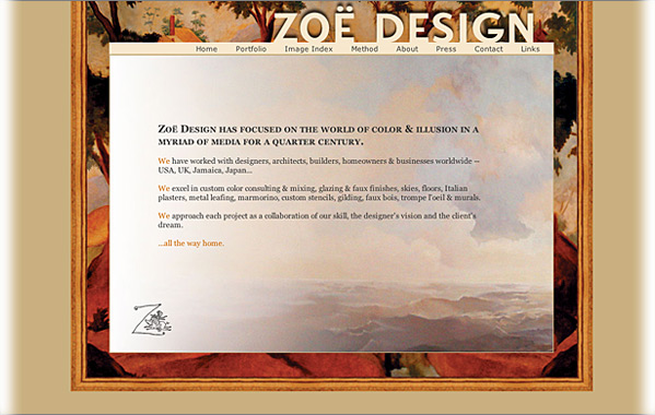 Client: Zo&euml; Design<br>Service: Site Design &amp; Implementation<br>Status: Maintained and Updated by Client<br>Site: www.zoe-design.com